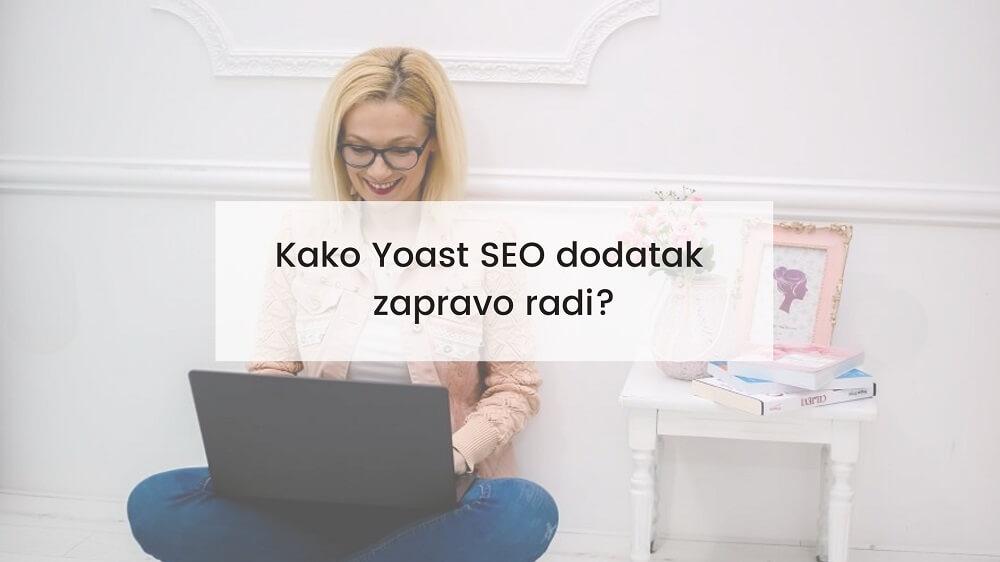 kako-yoast-seo-dodatak-radi
